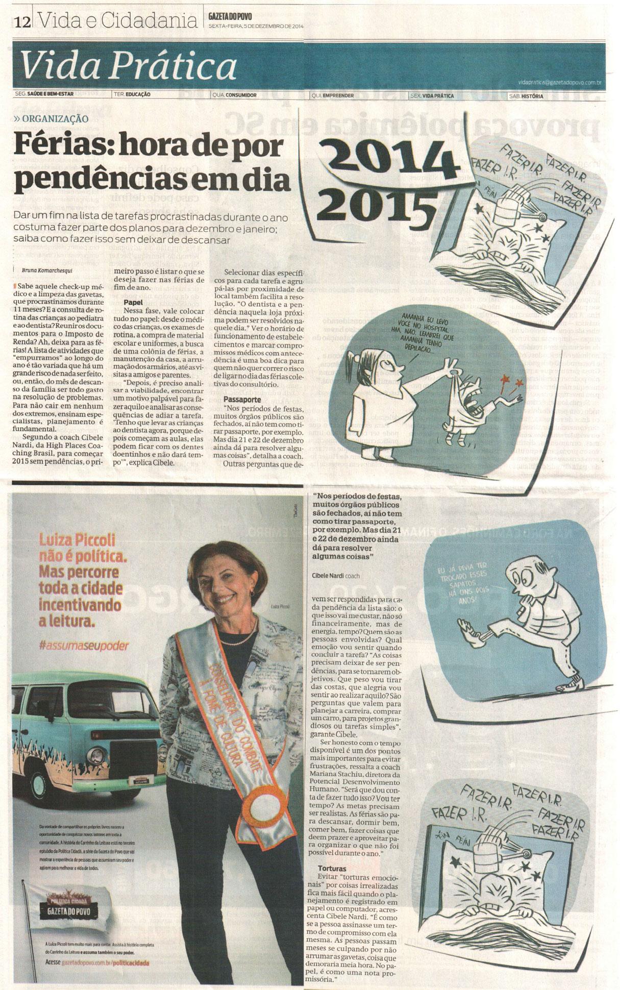 Imprensa   Gazeta do Povo – Férias: hora de por pendências em dia
