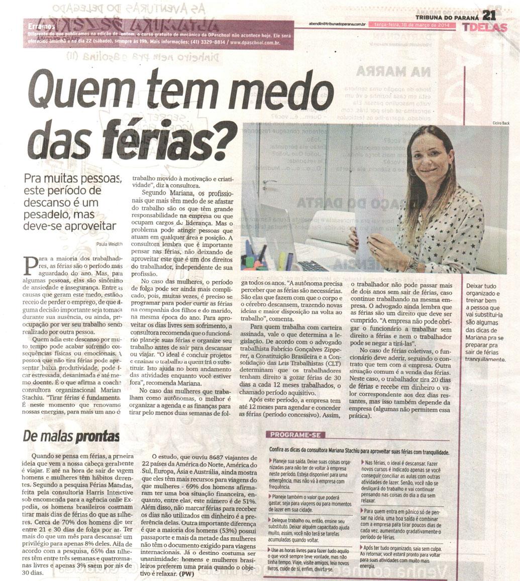 Imprensa | Jornal Tribuna do Paraná: Quem tem medo das férias?